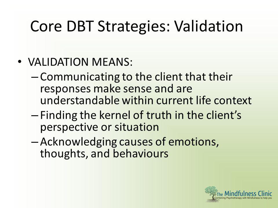 Core DBT Strategies: Validation