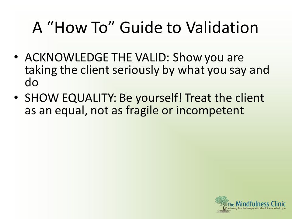 A How To Guide to Validation