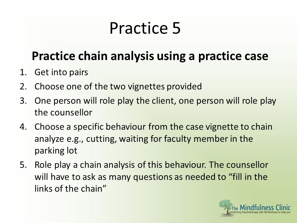 Practice chain analysis using a practice case