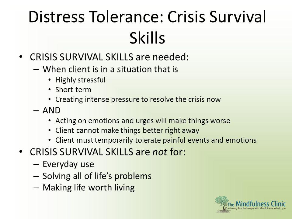 Distress Tolerance: Crisis Survival Skills