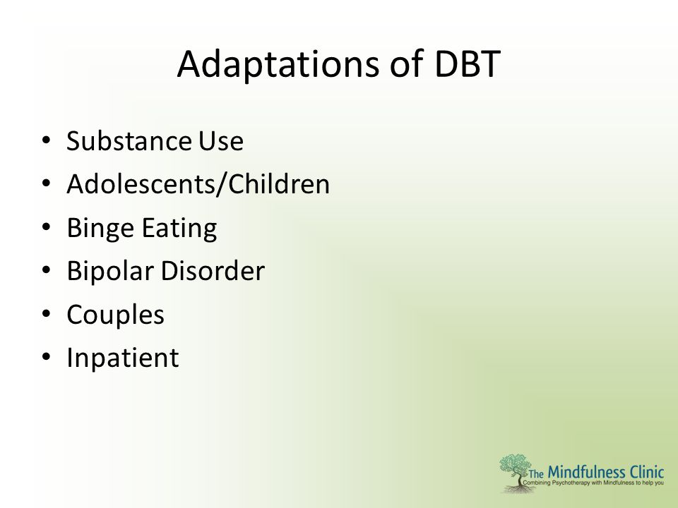 Adaptations of DBT Substance Use Adolescents/Children Binge Eating