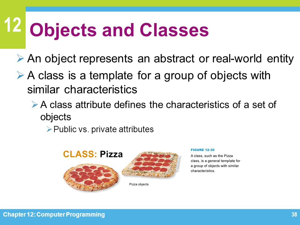 Objects and Classes An object represents an abstract or real-world entity. A class is a template for a group of objects with similar characteristics.