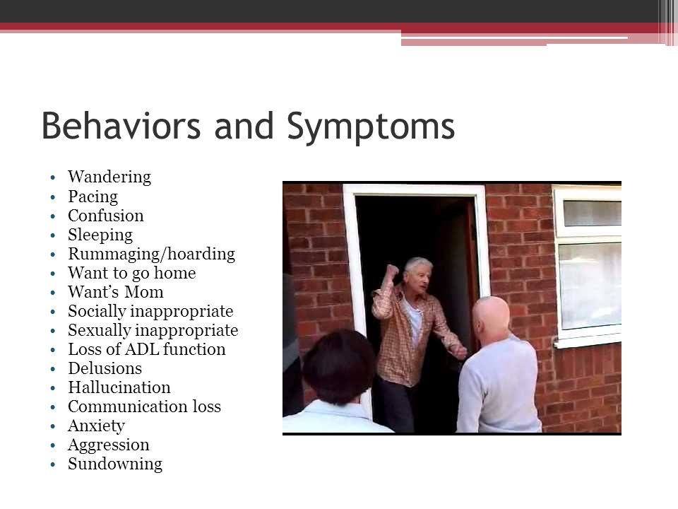 Behaviors and Symptoms
