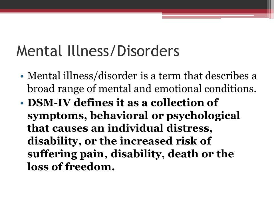 Mental Illness/Disorders