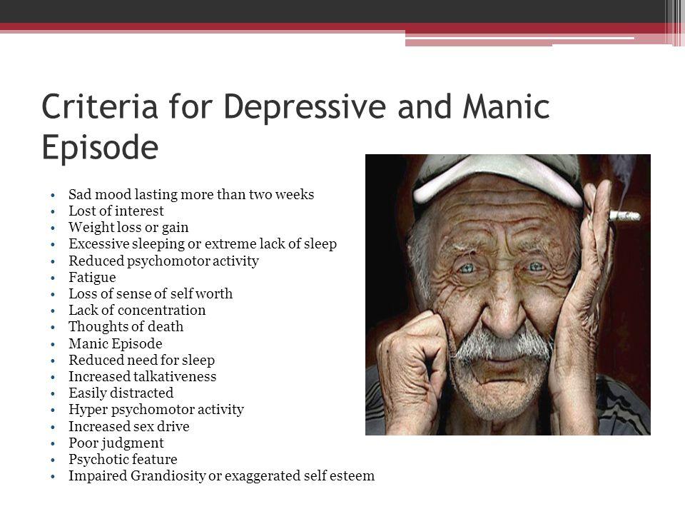 Criteria for Depressive and Manic Episode