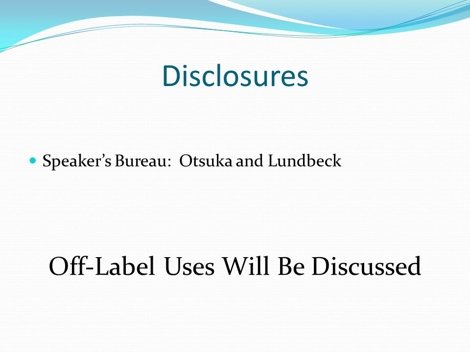 Off-Label Uses Will Be Discussed