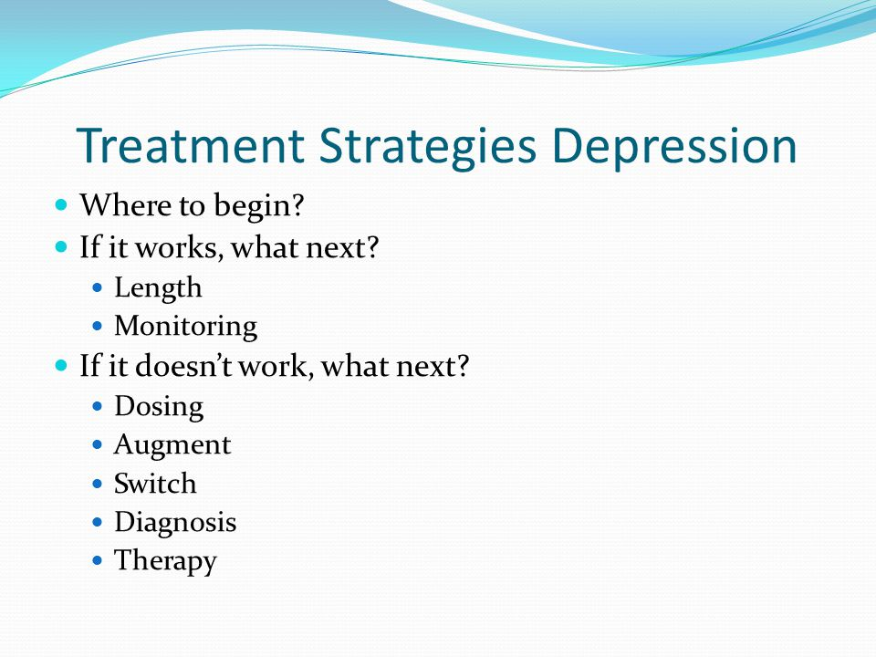 Treatment Strategies Depression
