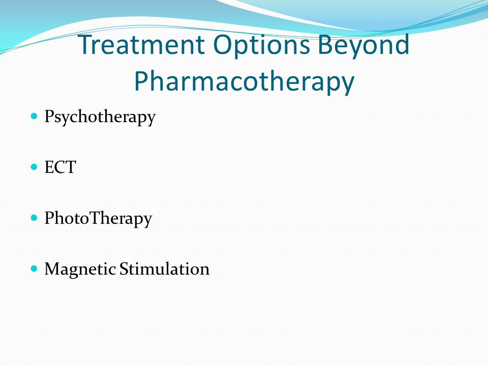 Treatment Options Beyond Pharmacotherapy