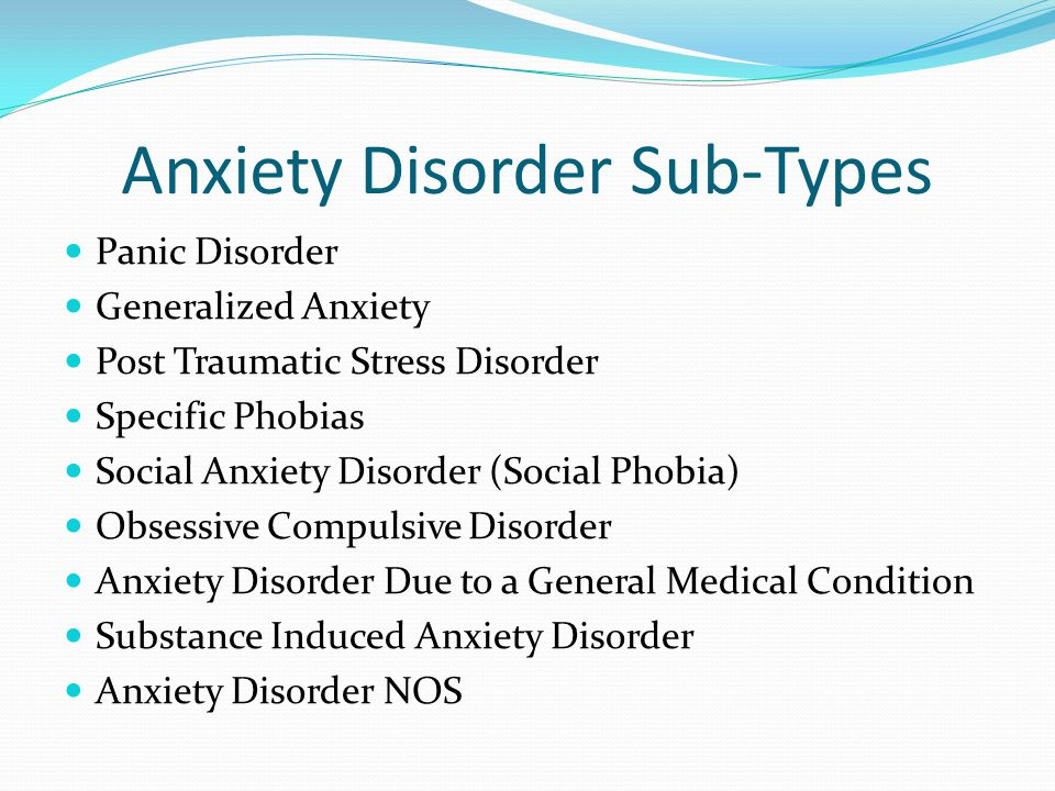 Anxiety Disorder Sub-Types
