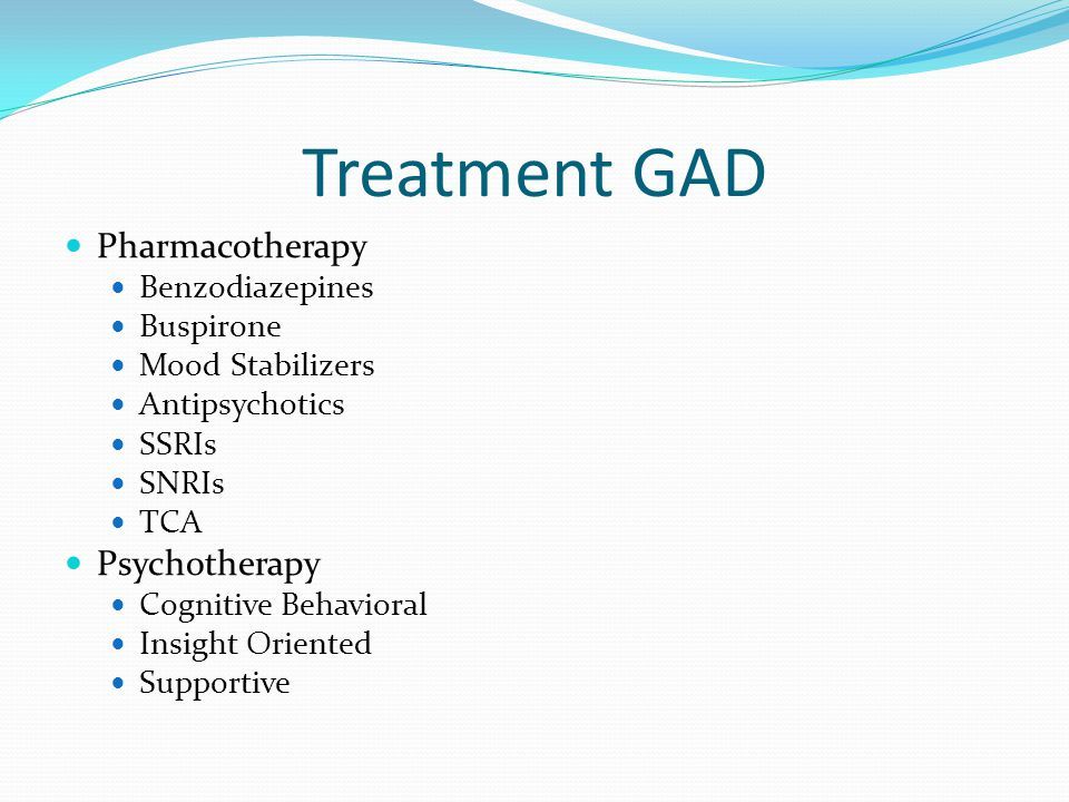 Treatment GAD Pharmacotherapy Psychotherapy Benzodiazepines Buspirone