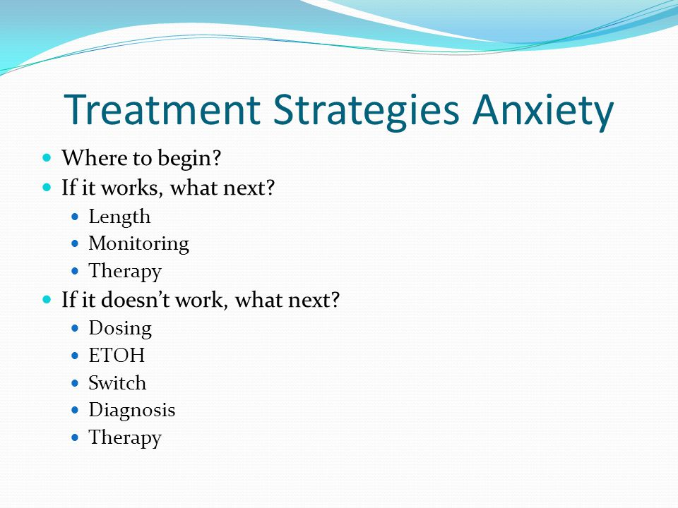 Treatment Strategies Anxiety