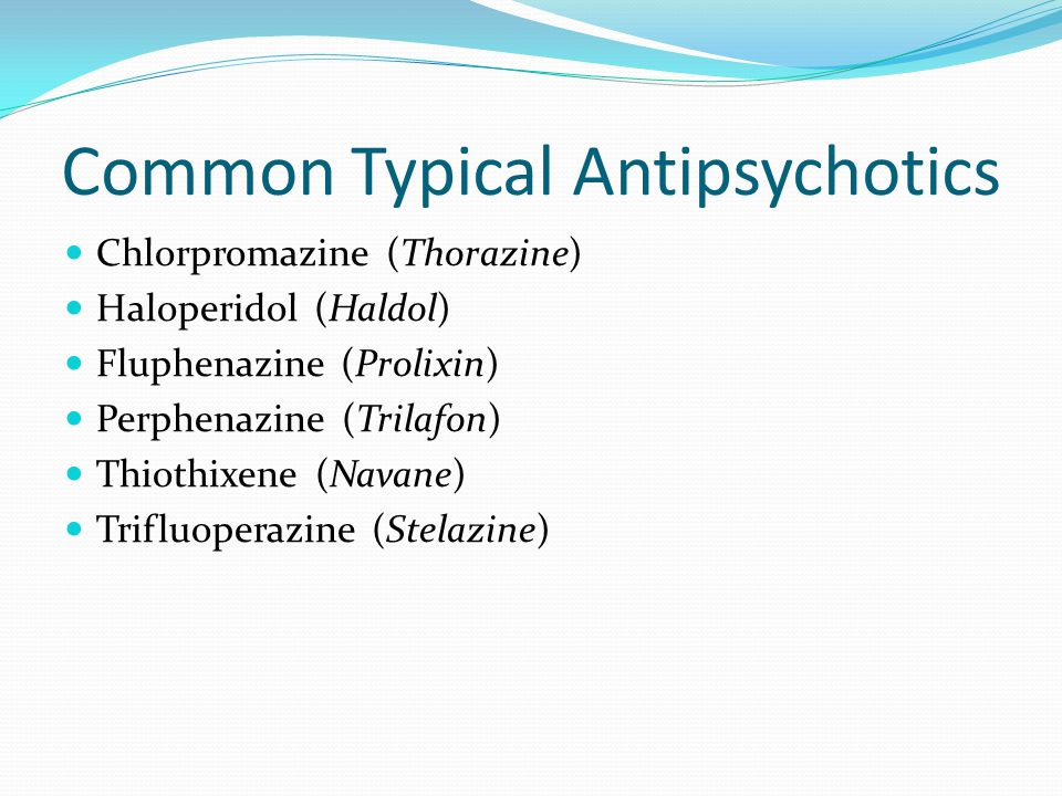 Common Typical Antipsychotics