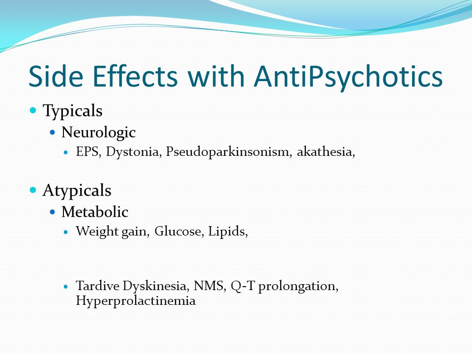 Side Effects with AntiPsychotics