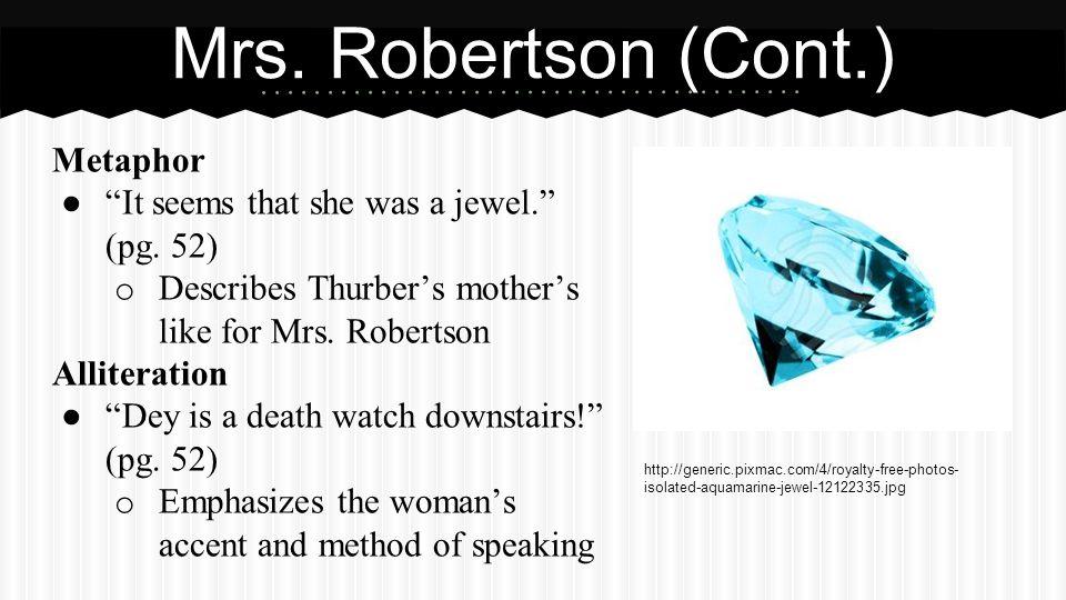 Mrs. Robertson (Cont.) Assonance