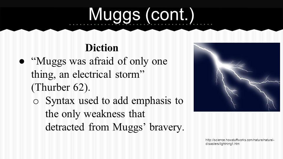 Muggs (cont.) Hyperbole