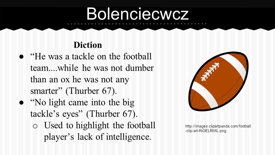 Bolenciecwcz (cont.) Diction