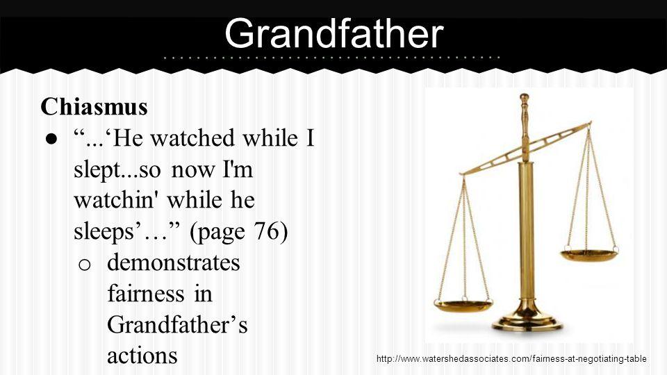 Grandfather (cont.) Metaphor