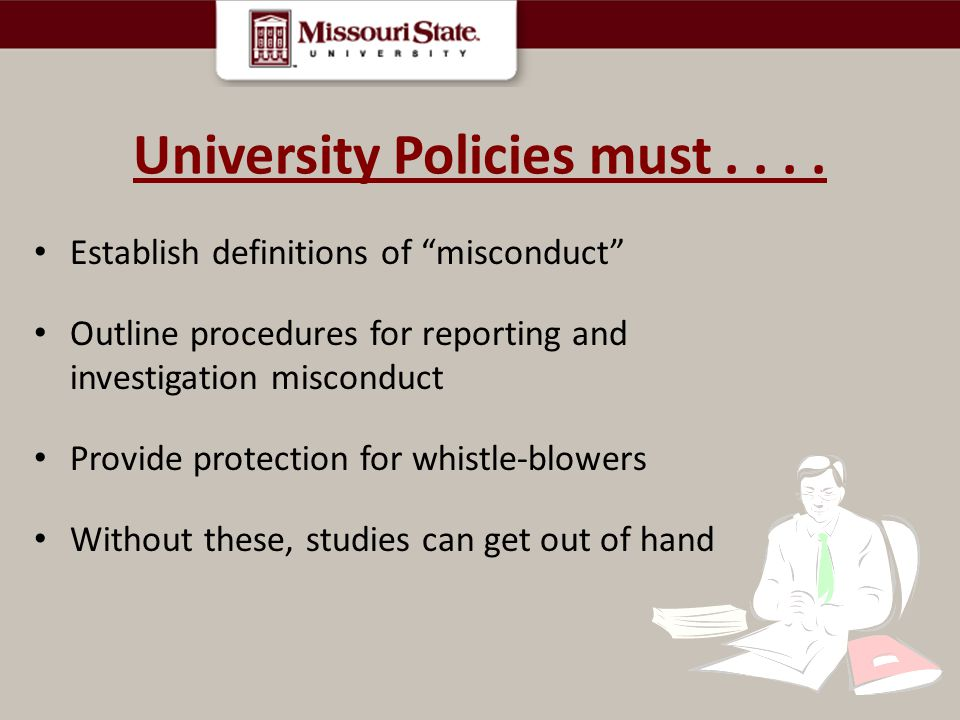 University Policies must . . . .