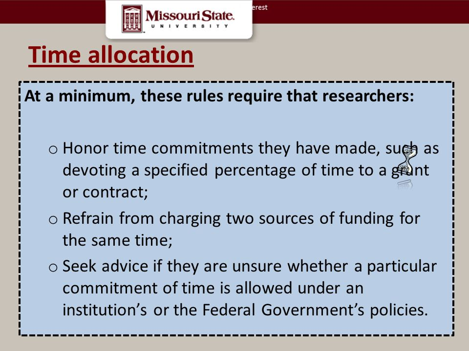Time allocation At a minimum, these rules require that researchers: