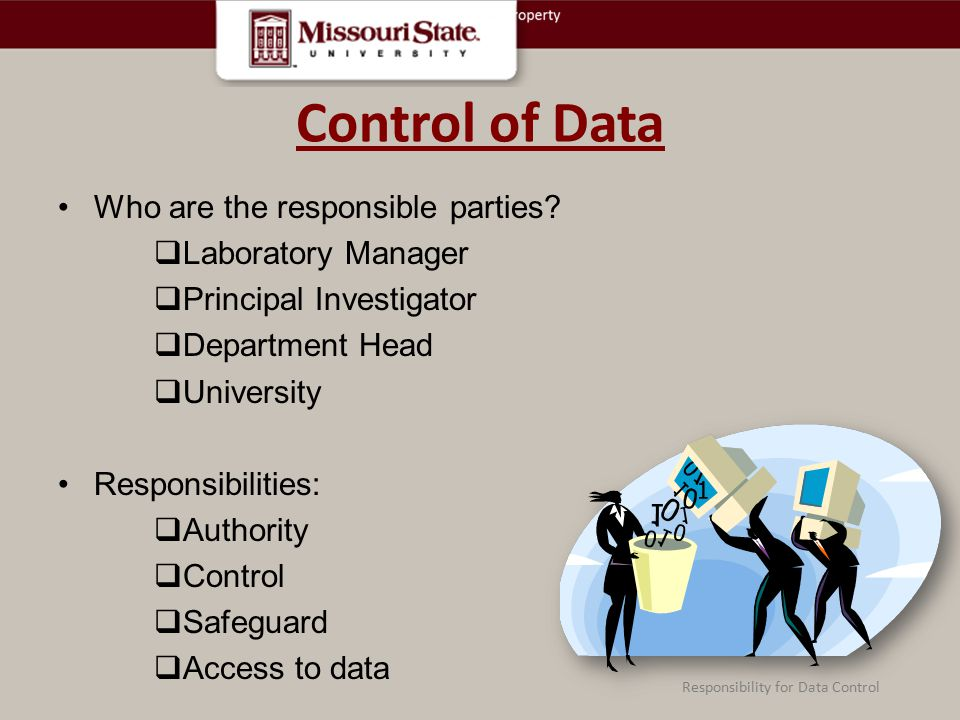Control of Data Who are the responsible parties Laboratory Manager