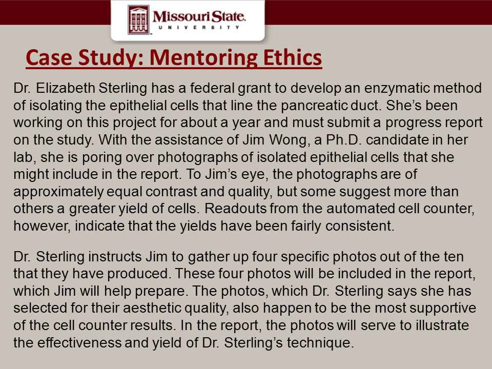 Case Study: Mentoring Ethics
