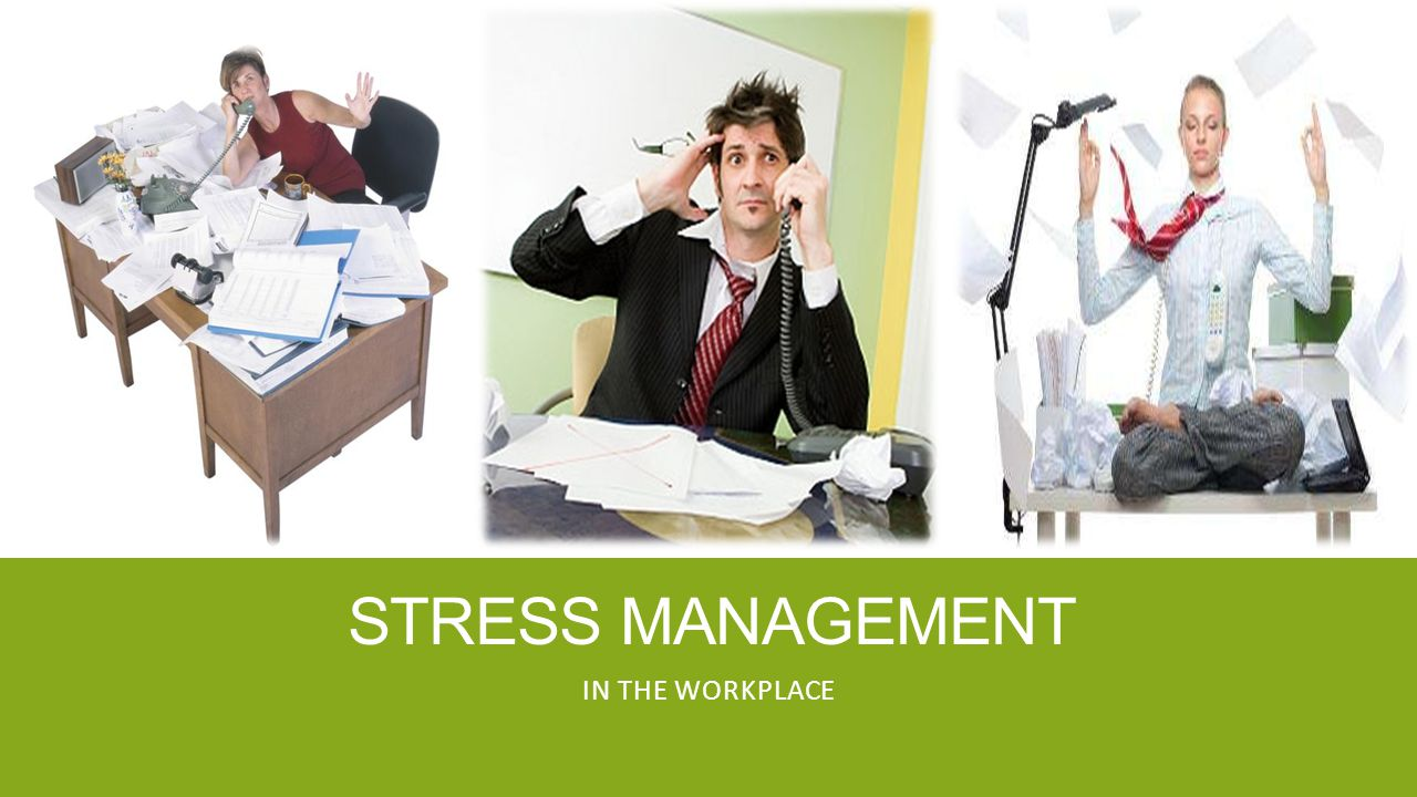 stress management within the workplace When it comes to work and workplace health, one of the biggest challenges is  stress management here are a ways to manage stress at work.