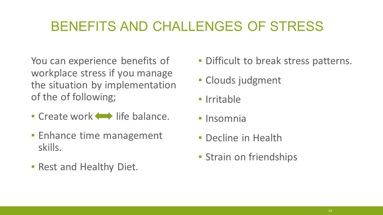 Benefits and challenges of stress