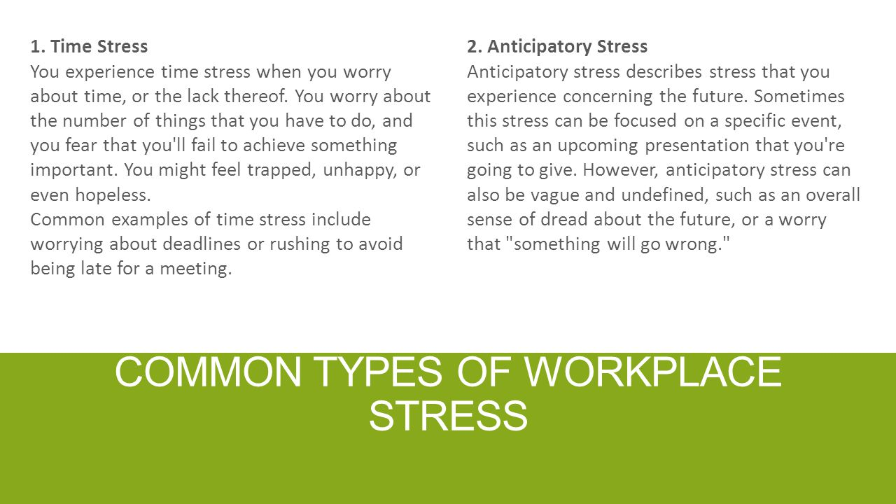 Common types of workplace stress