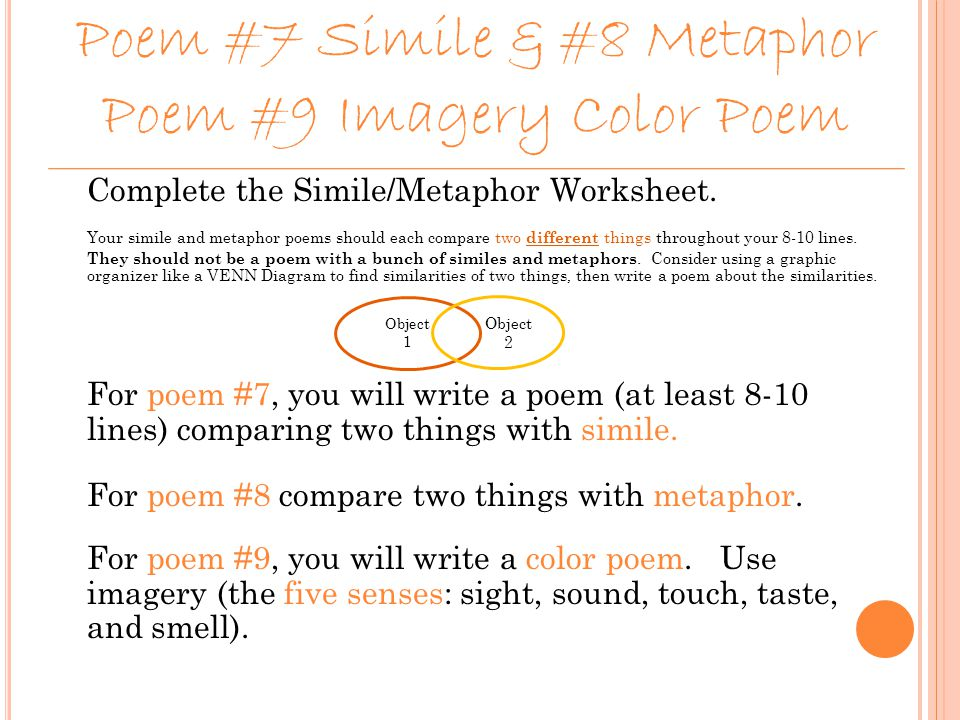 an analysis of the use of metaphors in poems Figurative language in selected poems or examples as a class and  discussion  should focus on finding and analyzing similes and metaphors throughout.