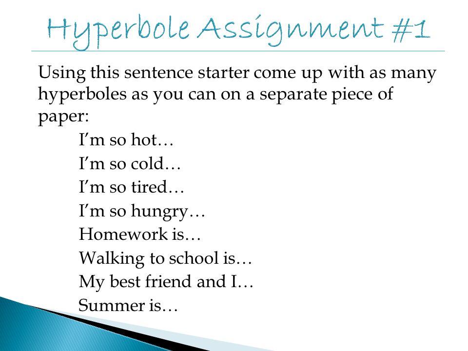 Hyperbole Assignment #1