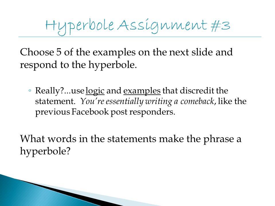 Hyperbole Assignment #3