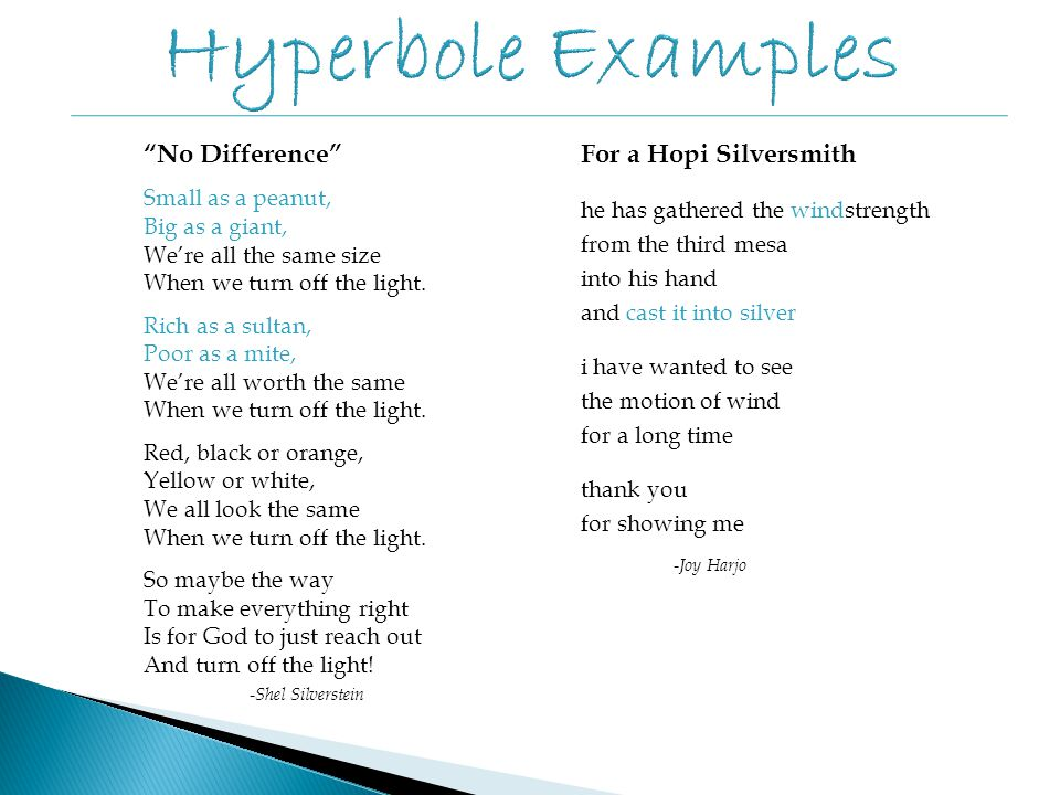 examples of hyperbole Now let's take a look at a few examples of hyperbole in macbeth an example of hyperbole used for a very different effect occurs during the play's climactic battle.