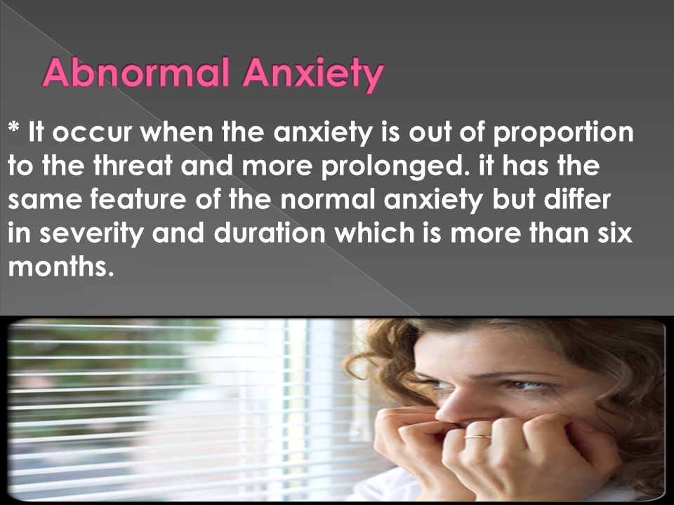 Abnormal Anxiety