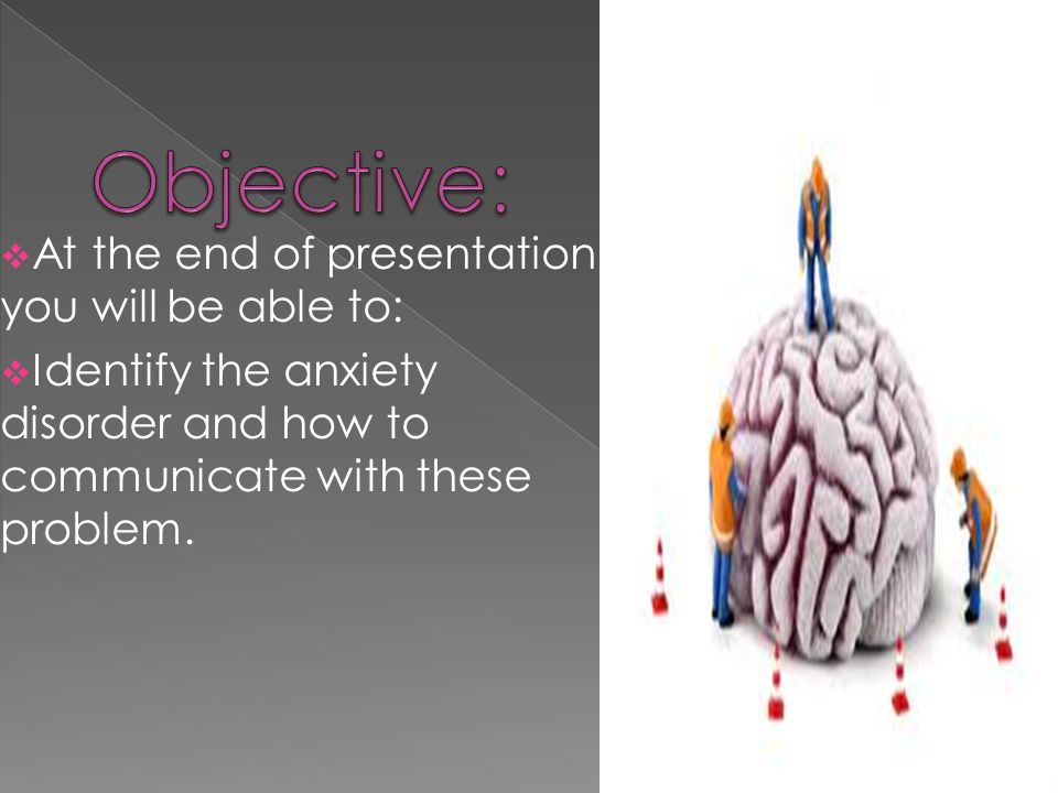 Objective: At the end of presentation you will be able to: