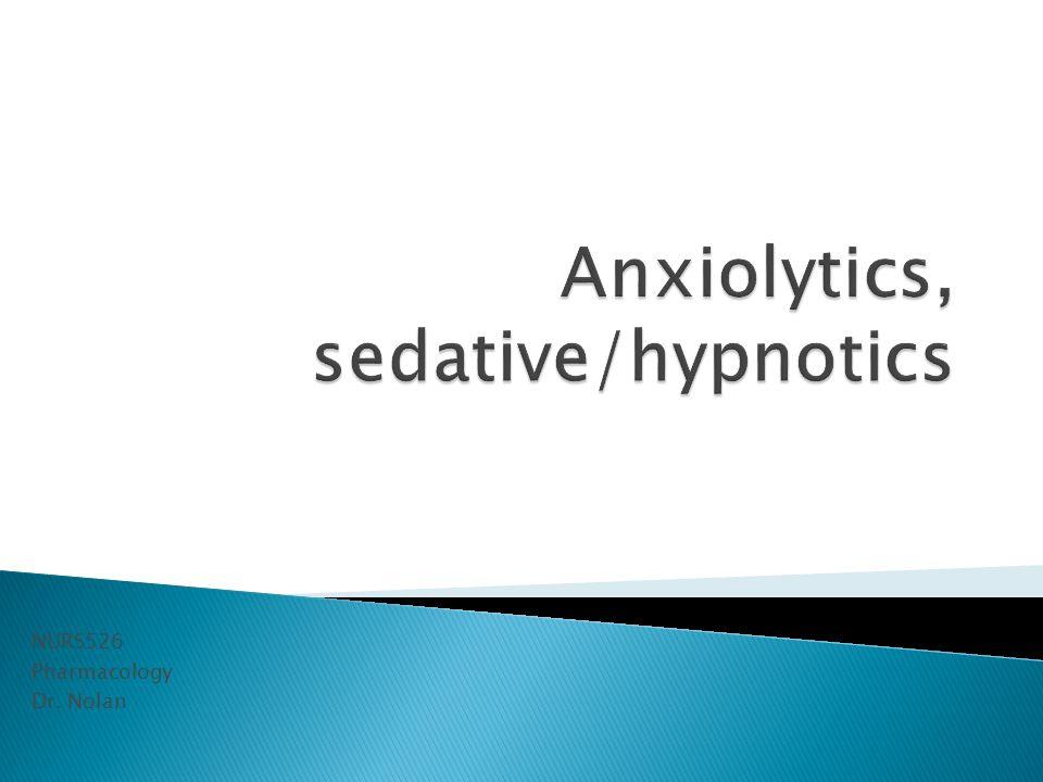 Anxiolytics, sedative/hypnotics