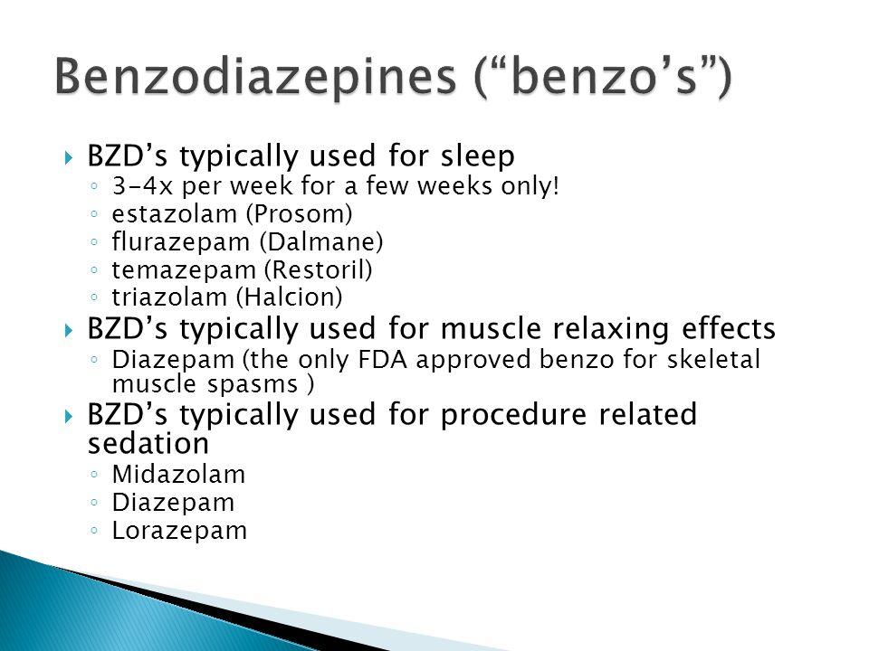Benzodiazepines ( benzo's )