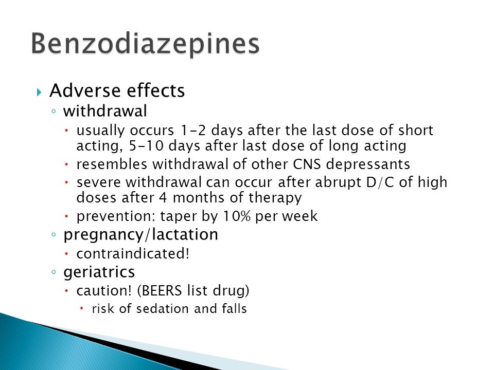 Benzodiazepines Adverse effects withdrawal pregnancy/lactation