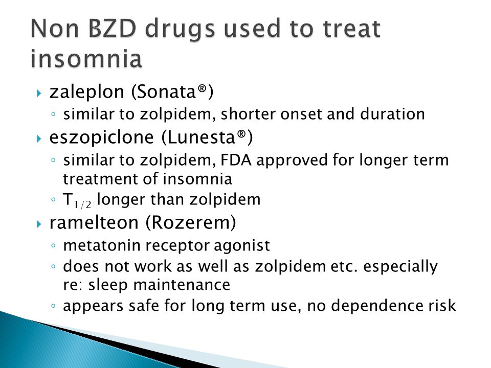 Non BZD drugs used to treat insomnia