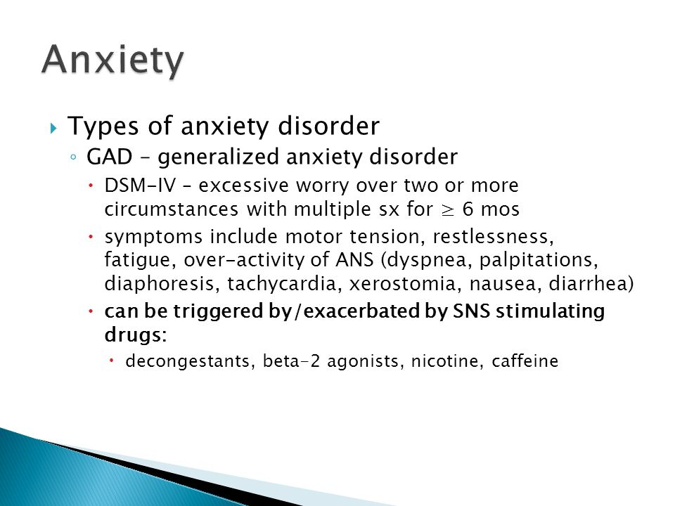 the types of anxiety disorders Anxiety disorder, are thus the results from excessive anxiety and worries, in which occurred in a prolonged period of time to be classified as a type of disorder research shows that almost 25 percent of the adult population experienced symptoms characteristic of the various anxiety disorders (kessler etal, 1994).