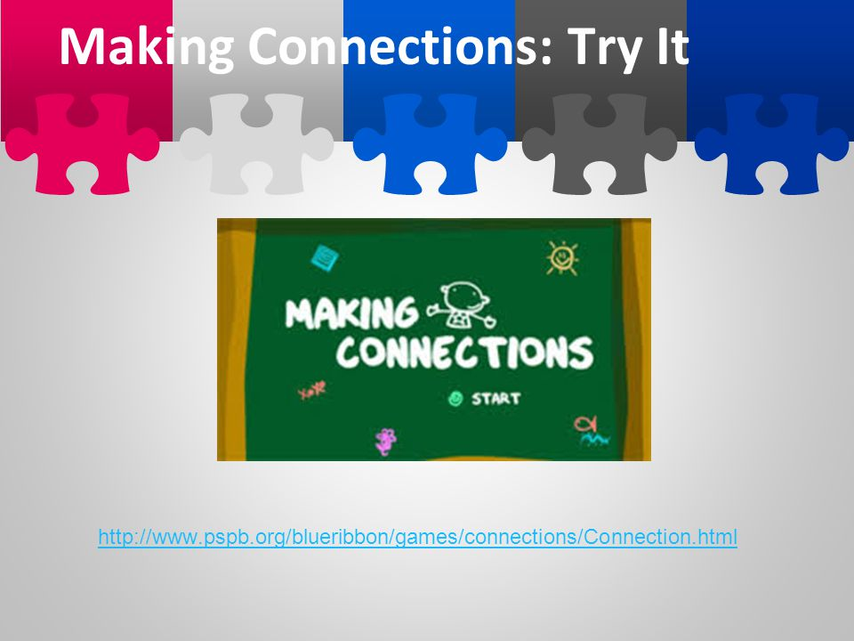 Making Connections: Try It