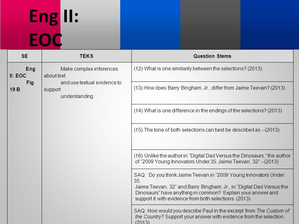 Eng II: EOC SE TEKS Question Stems Fig 19 B