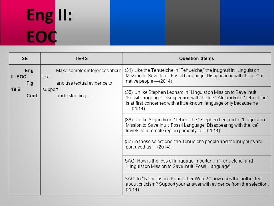 Eng II: EOC SE TEKS Question Stems Fig 19 B Cont.
