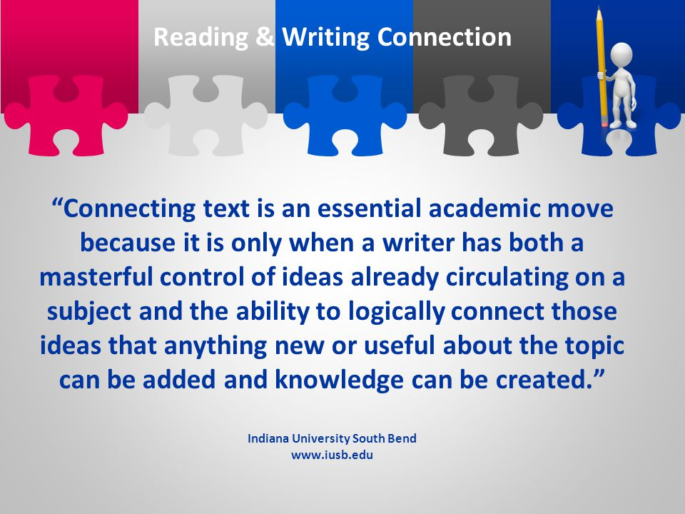 Reading & Writing Connection Indiana University South Bend