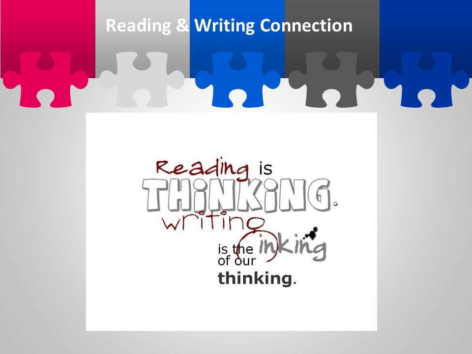 Reading & Writing Connection