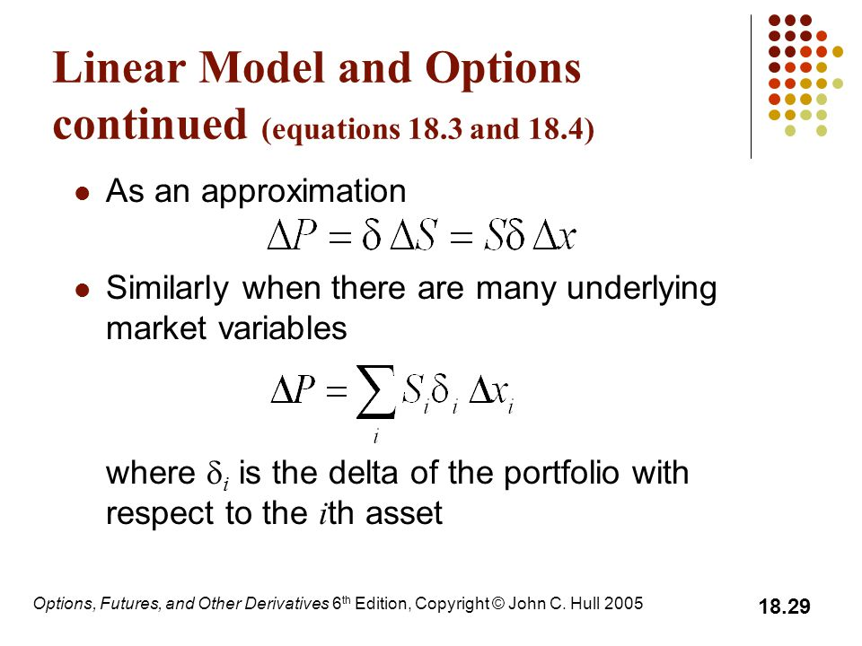 Linear Model and Options continued (equations 18.3 and 18.4)