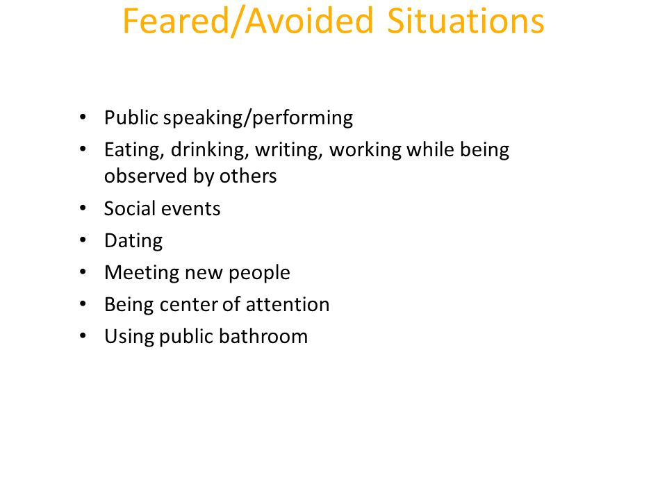 Feared/Avoided Situations