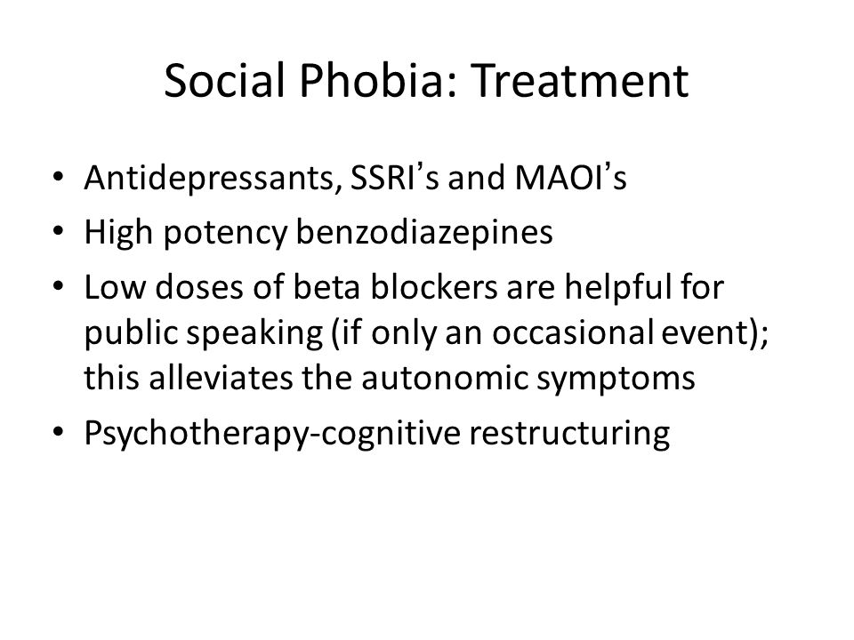 Social Phobia: Treatment