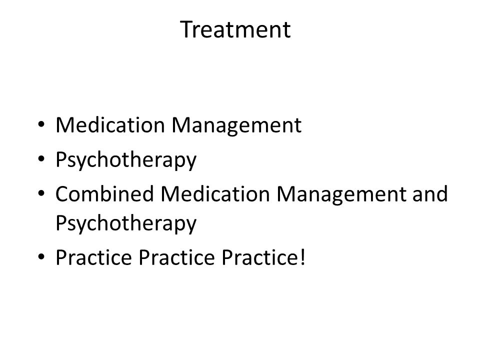 Treatment Medication Management Psychotherapy