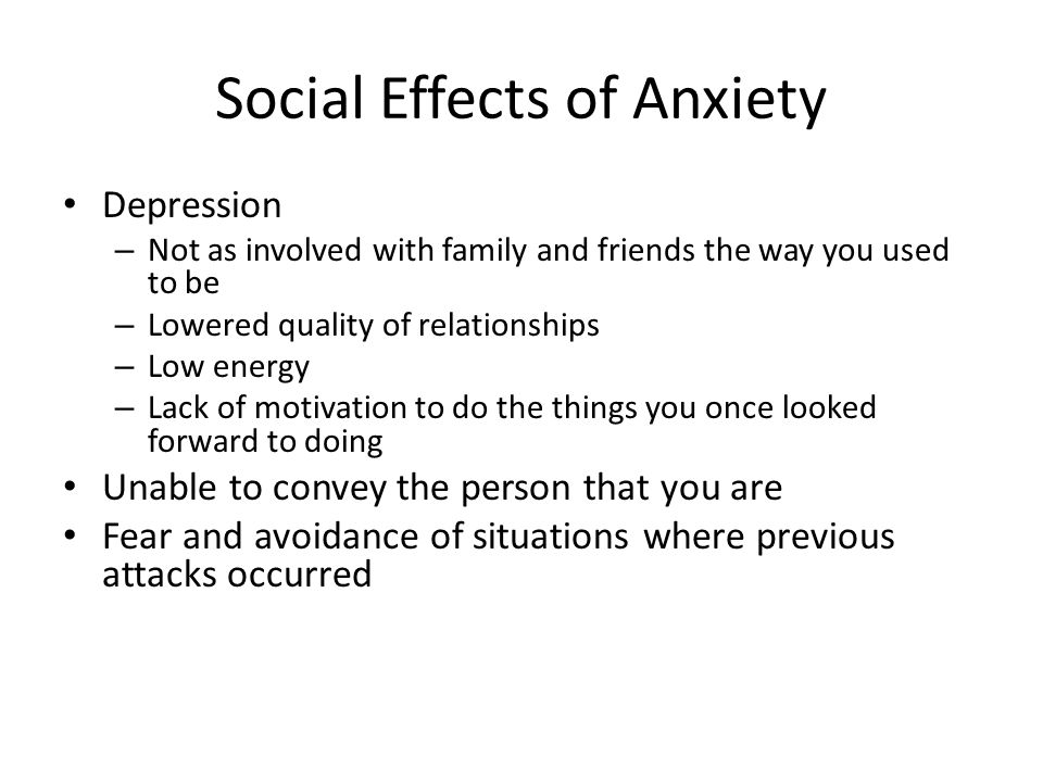 Social Effects of Anxiety