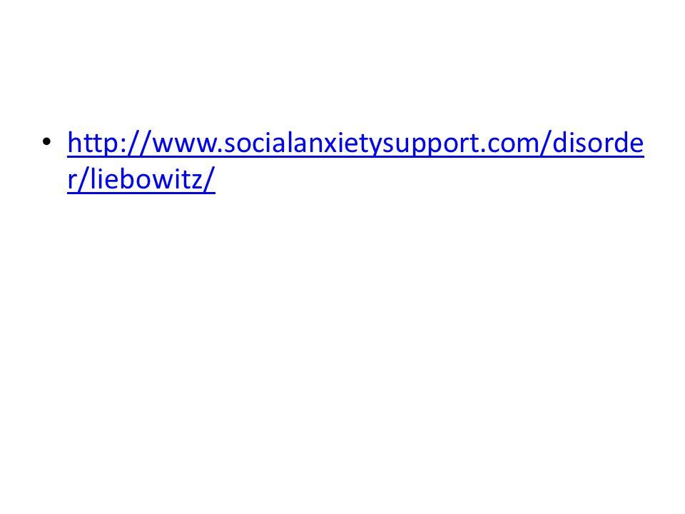 http://www.socialanxietysupport.com/disorder/liebowitz/